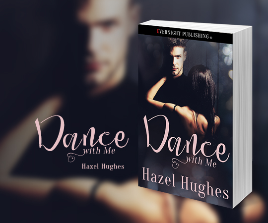 REBLOG: Dance with Me is Live! — Hazel Hughes Romance